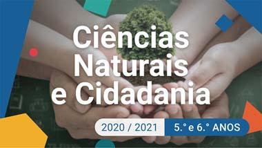 Ciências Naturais e Cidadania e Desenvolvimento - 5.º e 6.º anos