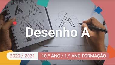 Desenho A - 10.º ano