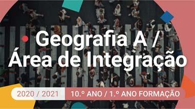 Geografia A / Área de Integração - 10.º ano