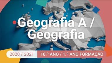 Geografia A / Geografia - 10.º ano