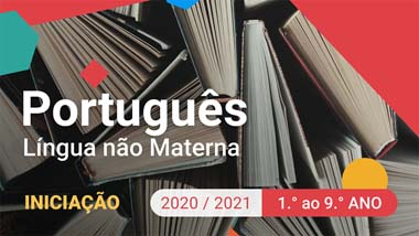 Português Língua Não Materna - Iniciação - 1.º ao 9.º anos