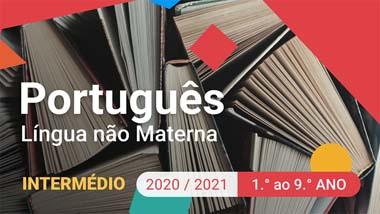 Português Língua Não Materna - Intermédio - 1.º ao 9.º anos